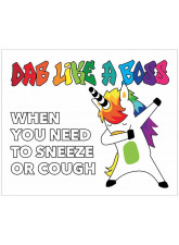 DAB like a Boss when you need to Sneeze or Cough - Unicorn