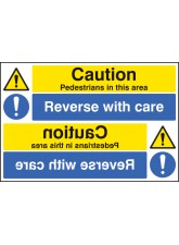 Caution Pedestrians Reverse with Care Reflection Sign