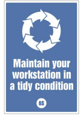 Maintain your workstation in a tidy condition - 6S Poster