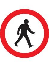 Pedestrians Prohibited - Class R2 Permanent