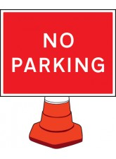 No Parking Cone Sign - 600 x 450mm