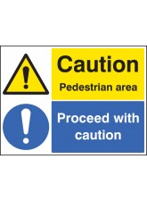 Caution Pedestrian Area Proceed with Caution